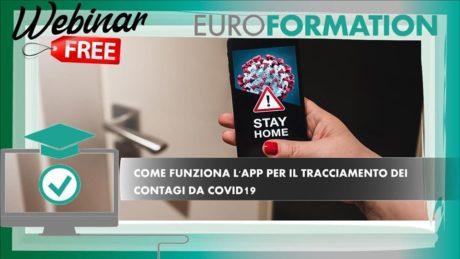 Webinar Gratuito Come Funziona l'App per il Tracciamento dei Contagi da Covid19 - EuroFormation Scuola di Formazione Digitale e Corsi Online