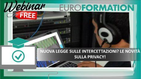 Webinar Gratuito Legge sulle Intercettazioni e Novità sulla Privacy - EuroFormation Scuola di Formazione Digitale e Corsi Online