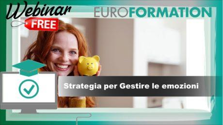 Webinar Strategie per Gestire le Emozioni - EuroFormation Scuola di Formazione Digitale e Corsi Online